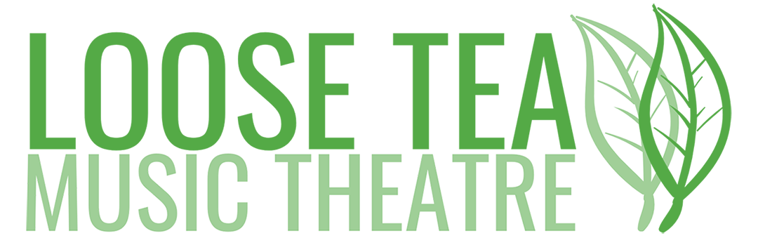 Loose Tea Music Theatre logo in green, with stylized moving leaves.